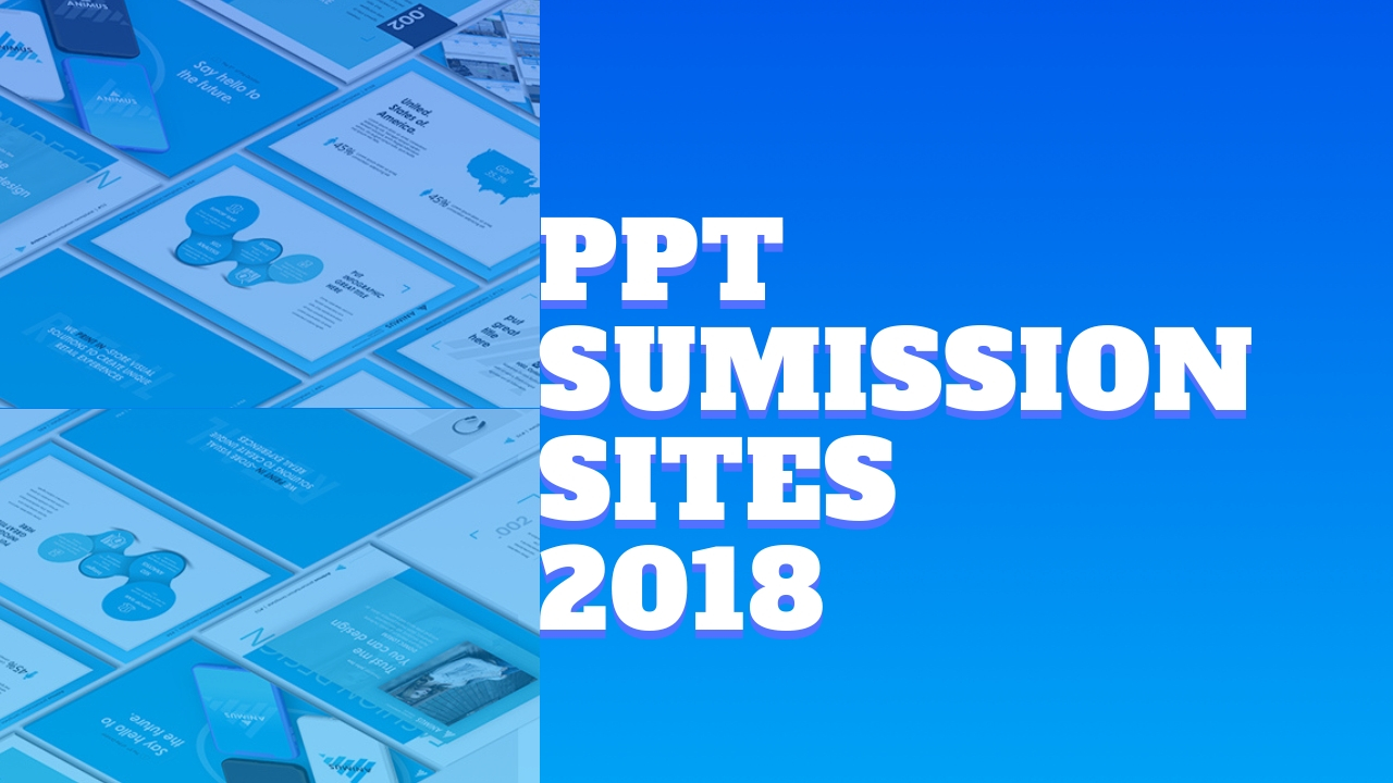 PPT Submission Sites | PPT Sharing Sites List [High DA, PA]