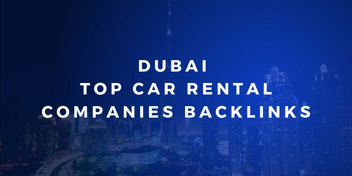 Dofollow Backlinks List – Dubai Top Car rental Companies