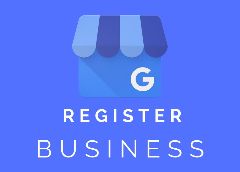 Register Your Business on Google [Google My Business]