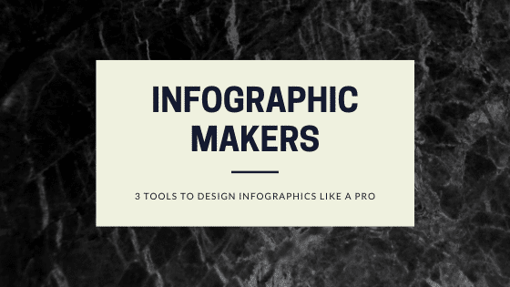 Top 3 Tools for Designing Infographics